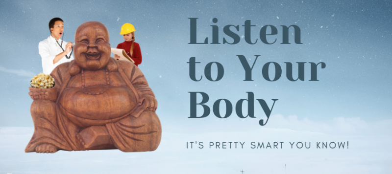 Learning to Listen – to your body